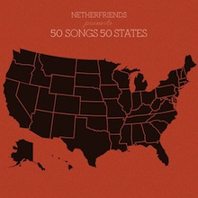 Download: Netherfriends - 50 Songs 50 States - Available on BandCamp