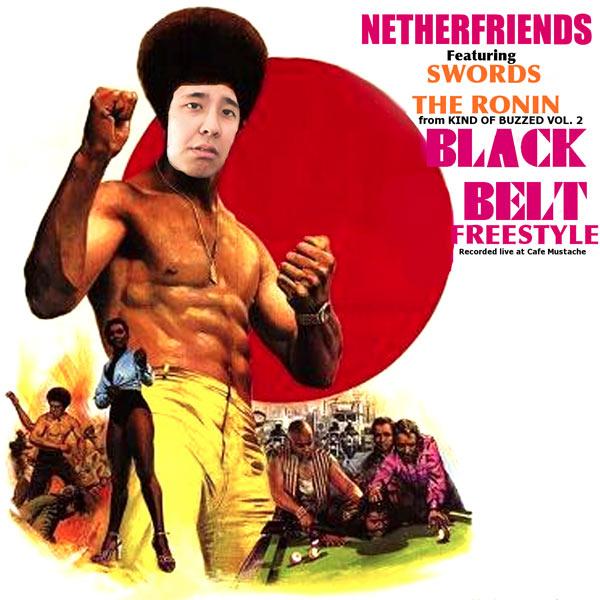 KHP_NETHERFRIENDS_BLACK_BELT_FREESTYLE