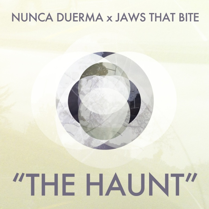 "Nunca Duerma x Jaws That Bite - ""The Haunt"" - Available on SoundCloud"