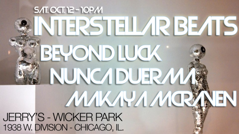 10.12.13: Nunca Duerma performing at Interstellar Beats Session - Jerry's - Chicago, IL. - Click for show info