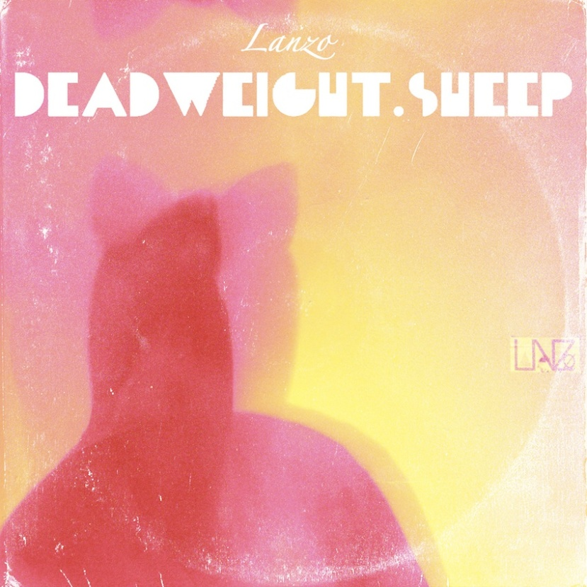 Download: Lanzo - Deadweight Sheep - Available on Bandcamp