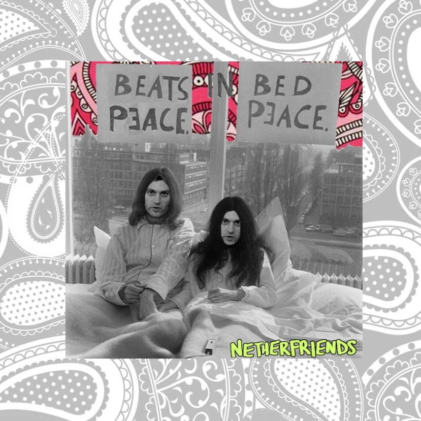 "Download: Netherfriends - ""Beats In Bed"" - Available on Soundcloud"