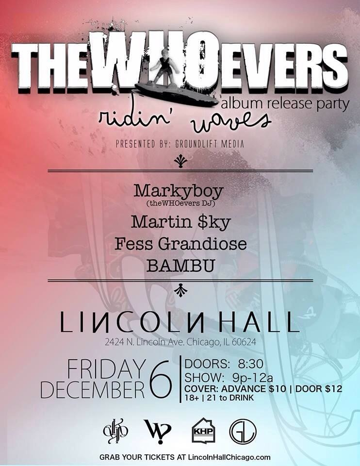 12.06.13: theWHOevers Album Release Party at Lincoln Hall - Chicago, IL. (18+)