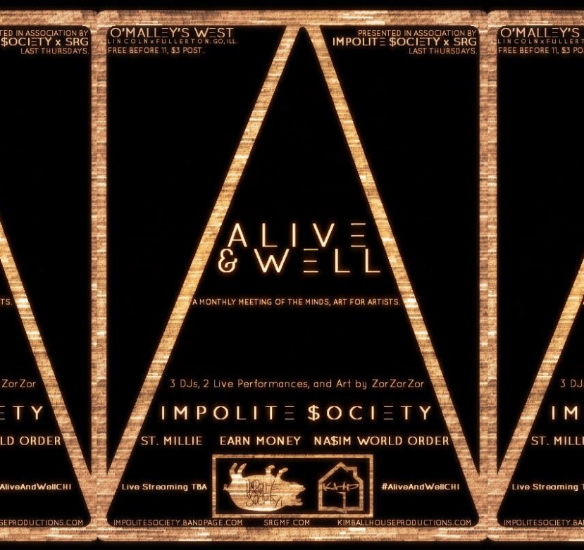 01.30.14: Impolite Society & SRG Management Present Alive & Well at O'Malley's West - Chicago, IL